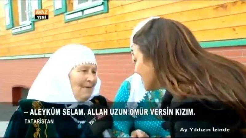 Ay Yldzn Izinde Tataristan TRT Avaz