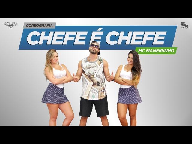 Chefe é Chefe - MC Maneirinho Cia Daniel Saboya (Coreografia)