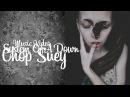 Yana Kryukova presents System Of A Down - Chop Suey Music Video