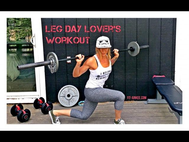 Leg Day Lovers Workout www fit junkee com