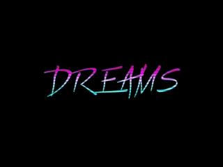 Dan Kent - Dreams Trailer №3 - (Release )