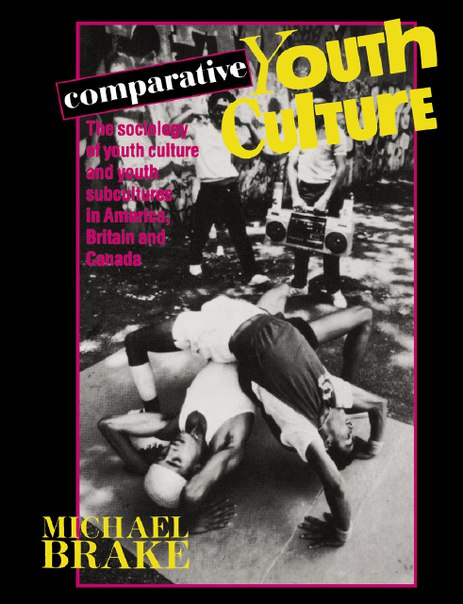 Mike Brake Comparative Youth Culture