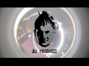 DJ PROBASS (CROWBAR night show)