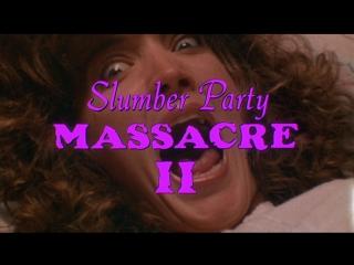 Резня на  девичнике 2 / Slumber Party Massacre 2 (1987)