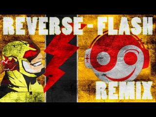 THE FLASH – Reverse Flash OST [Styzmask Remix]