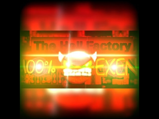 The Hell Factory EXTREME DEMON by TeamN2 100%