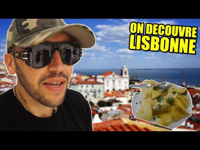 DECOUVERTE DE LISBONNE ! J1   Episode 10