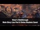 ★Elder Scrolls Online ★ Vivec's Walkthrough Main Story Line DIVINE ILLUSIONS Part 6