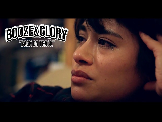 BOOZE GLORY Back On Track Official Video HD