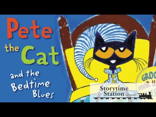 Pete the Cat and the Bedtime Blues by James Kimberly Dean - Books for kids read aloud