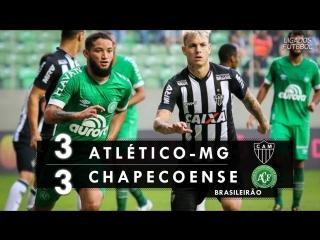 Atlético-mg 3 x 3 chapecoense - melhores momentos (hd) brasileirão 02_06_2018
