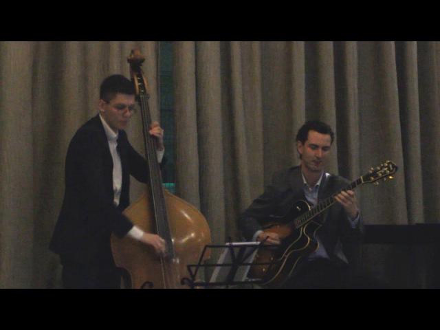 Anton Deryabin (guitar) Lev Shmakov (double bass) - All Of Me