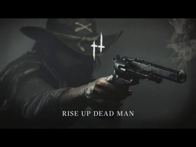 Rise Up Dead Man | Hunt: Showdown Humming Theme