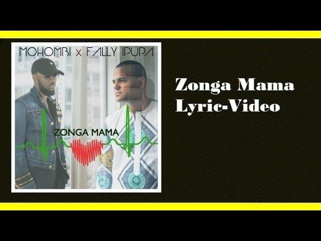 Lyric-Video Mohombi ft. Fally Ipupa - Zonga Mama