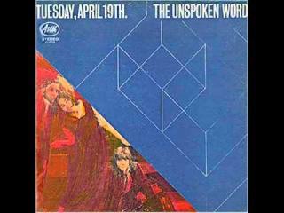 The Unspoken Word - Tuesday, April 19th 1968 (FULL ALBUM) [Progressive Rock, Blues Rock]