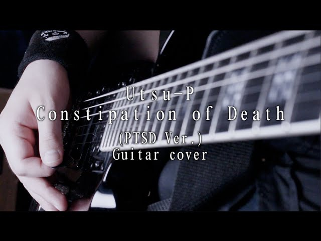 Hatsune Miku Kagamine Rin / Utsu-P - Constipation of Death (PTSD Ver.) | Guitar cover