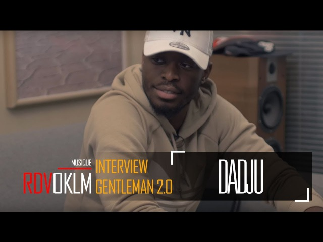 DADJU Gentleman 2.0 - RdvOKLM (Interview) {OKLM TV}
