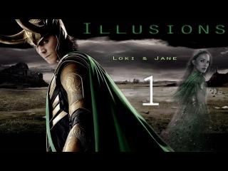 Illusions | Loki & Jane (Pt 1/3)