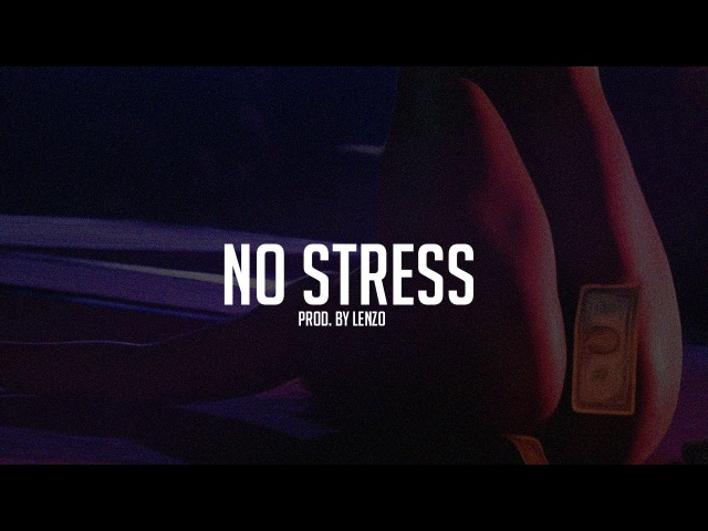 FREE No Stress ✖ Club Trap Beat Instrumental 2017 ✖ Prod by Lenzo