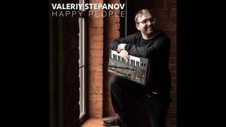 Valeriy Stepanov - New Single - Happy People - Official Music Video Promo