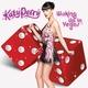 Katy Perry - Walking Up In Las Vegas