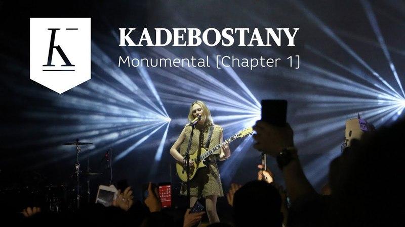 Kadebostany Monumental Chapter 1