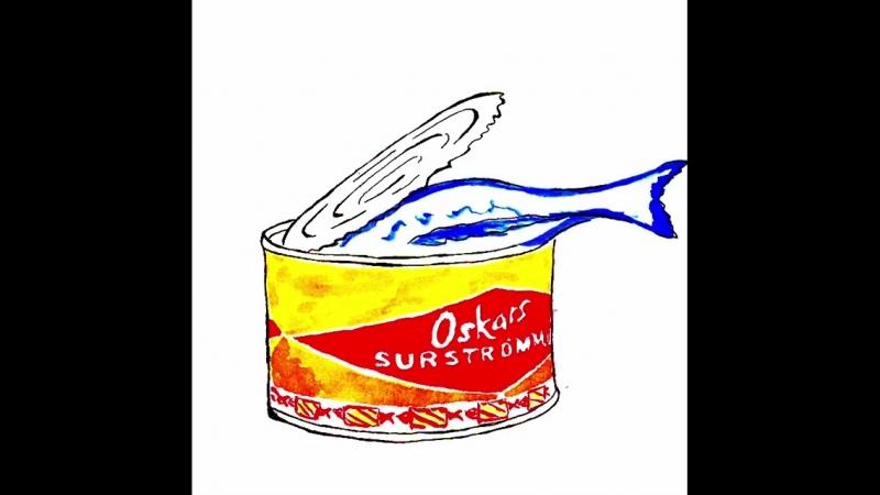 Cюрстремминг Сюрстрёмминг Surstromming Surströmming