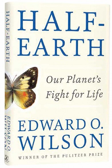 Half-Earth  Our Planet's Fight for Life by Edward O
