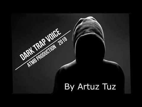 ATMB PRODUCTION Dark Trap Voice Trap Style Beat 2019