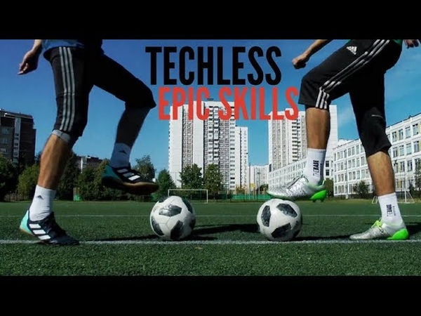 TECHLESS EPIC FOOTBALL AND FREESTYLE SKILLS