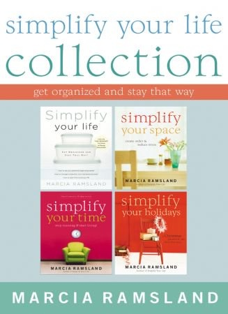 Simplify Your Life Collection - Marcia Ramsland