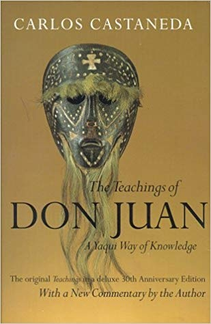 The Teachings of Don Juan A Yaqui Way of Knowledge, The Original Teachings in a Deluxe 30th Anniversary Edition