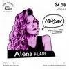 Heyday: Alena Flare Birthday 24/08 в Доме печати