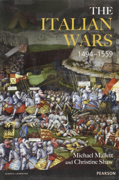 The Italian Wars 1494-1559  War, State and Society in Early Modern Europe