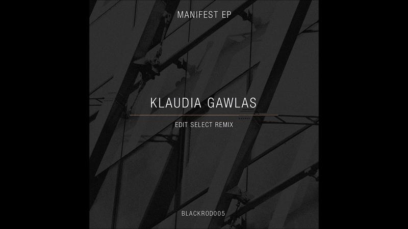Klaudia Gawlas - Manifest [BLACKROD005]