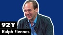 Ralph Fiennes on The White Crow Coriolanus The Invisible Woman and more