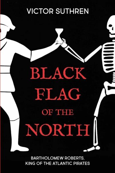Black Flag of the North - Victor Suthren