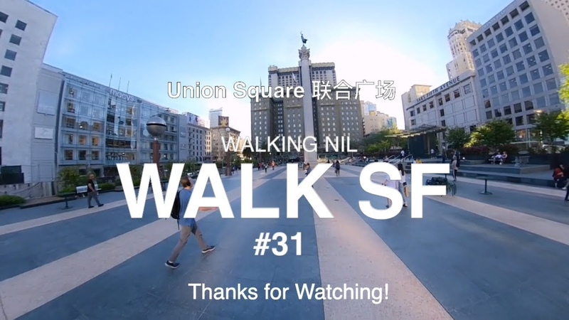 Walk 31 / Union Square Complete Walk (San Francisco) - 2019 Apr