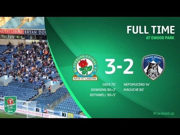 EXTENDED HIGHLIGHTS Blackburn Rovers 3 2 Oldham Athletic