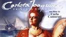 Filme: Carlota Joaquina, Princesa do Brazil (1995) HD