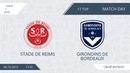 Stade de Reims Girondins de Bordeaux 17 тур Фр