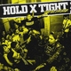 Hold x Tight - E. Y. D. C. B. T. Y.