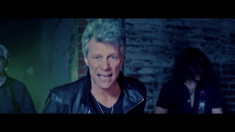 Bon Jovi God Bless This Mess новый клип 2017 Бон Джови Жови БонДжови