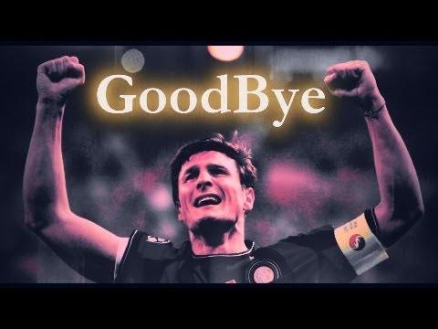 Javier Zanetti - GoodBye Legend