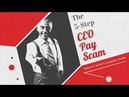 Robert Reich: The 5-Step CEO Pay Scam