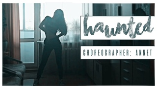 Stwo - Haunted CHOREOGRAPHER: ANNET