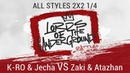 K RO Jecha VS Zaki Atazhan All Styles 2X2 1 4 LORDS OF THE UNDERGROUND 3