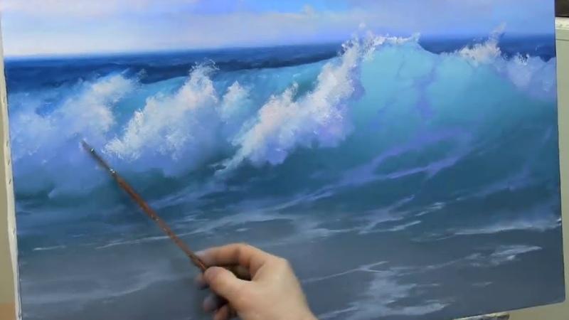 урок живописи маслом как написать прозрачную волну А Южаков 79857776200