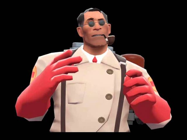 Team Fortress 2 Medic- Today, I am a God!