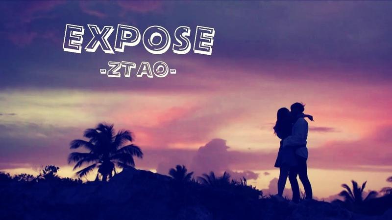 [VIETSUB] EXPOSE - ZTAO | OST Ngôi Sao Sáng Nhất Bầu Trời Đêm 2019